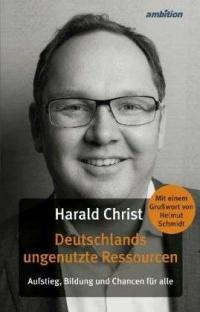 """Unternehmer, Politiker und Autor: 2011 ver�ffentlichte Christ das Sacbuch """"Deutschlands ungenutzte Ressourcen"""""""