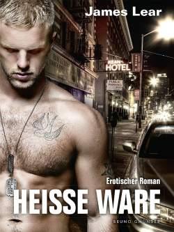 """Der schwule Roman """"Hei�e Ware"""" ist im Bruno Gm�nder Verlag erschienen"""