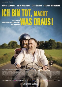 """Poster zum Film: """"Ich bin tot, macht was draus!"""" l�uft seit 28. April 2016 im Kino"""
