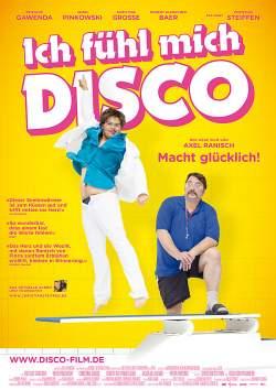 """Plakat zum Film: """"Ich fühl mich Disco"""" startet am 31. Oktober 2013 bundesweit im Kino"""