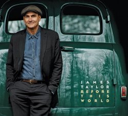 "Das neue Album ""Before This World"" von James Taylor ist am 12. Juni 2015 erschienen"