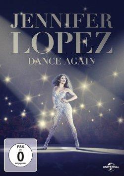 "Das intime Portr�t ""Jennifer Lopez � Dance Again"" ist am 24. September 2015 erschienen"