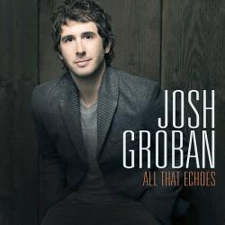 """Das Album """"All That Echoes"""" ist Josh Grobans sechstes Studioalbum"""