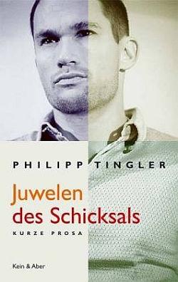 "Tingler auf dem Cover seines Prosabands ""Juwelen des Schicksals"""