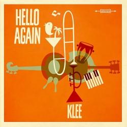 """""""Hello Again"""" der Kölner Popband Klee ist am 14. August 2015 erschienen"""