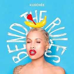 """Das neue Album """"Bend The Rules"""" von Klisch�e ist am 7. Oktober 2016 erschienen"""