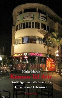 """""""Kosmos Tel Aviv"""" ist im Hannoveraner Wehrhahn Verlag erschienen"""