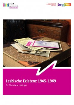 Die 124-seitige Brosch�re ist der 34. Band der Schriftenreihe des Fachbereichs LSBTI in der Berliner Senatsverwaltung f�r Arbeit, Integration und Frauen
