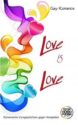 """Das Buch """"Love is Love"""" kann ab sofort bei Amazon.de bestellt werden"""