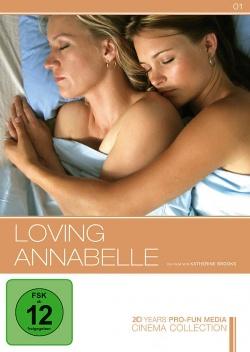 """Zwei Frauen, eine Liebe, unendlich viele Möglichkeiten: """"Loving Annabelle"""""""