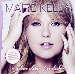 """Maite Kellys neues Album """"Sieben Leben für dich"""" ist am 14. Oktober 2016 erschienen"""