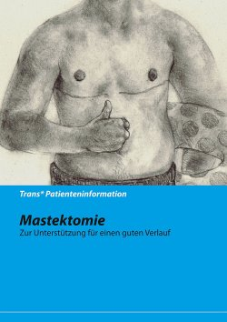 Nützliche Infos für Mastektomie-Patienten und ihre Angehörigen und Freunde