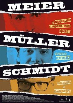 "Poster zum Film: ""Meier M�ller Schmidt"" l�uft seit 30. Juni 2016 im Kino"