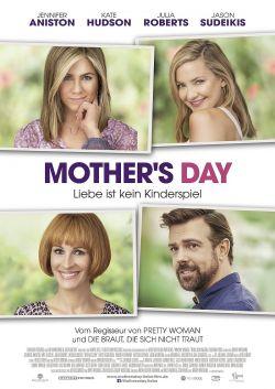 """Poster zum Film: """"Mother's Day"""" startet am 25. August 2016 in den deutschen Kino"""