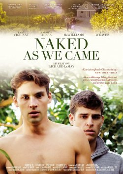 "Konflike, Geheimnisse und Sex: ""Nakes As We Came"""