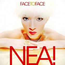 """Das neue Album """"Face To Face"""" von NEA! ist am 20. Mai 2016 erschienen"""