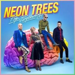 """""""Pop Psychology"""", das dritte Album der Neon Trees, erscheint am 22. August 2014 bei Island (Universal Music)"""