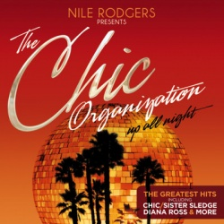 """Das optimale Album zur Wiedererweckung des Discosounds: """"Nile Rodgers presents: The Chic Organization – Up All Night (The Greatest Hits)"""""""