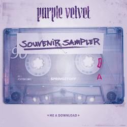 """Der """"Purple Velvet Souvenir Sampler"""" ist bei Springstoff (Vertrieb Indigo) als CD, 7-inch Vinyl mit Download-Card aller Sampler-Songs sowie als Online-Download erhältlich"""