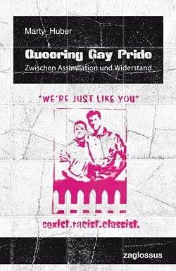 """Das Buch """"Queering Gay Pride"""" ist im Wiener Zaglossus Verlag erschienen"""