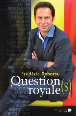 """K�nigliche Fragen: Fr�deric Deborsus Buch """"Question(s) Royale(s)"""" erschien Mitte Oktober"""