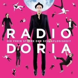 """Das neue Album """"Die freie Stimme der Schlaflosgkeit"""" von Radio Doria ist am 12. September 2014 erschienen"""