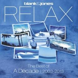 """Eines der beiden Jubil�umsalben: """"RELAX � The Best Of A Decade 2003-2013″"""