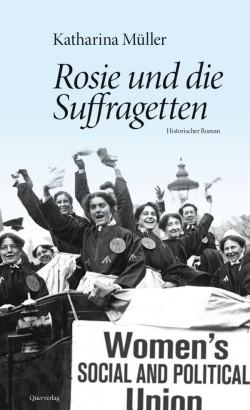 """""""Rosie und die Suffragetten"""" ist im Berliner Querverlag erschienen"""
