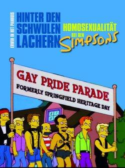 """""""Hinter den schwulen Lachern"""" ist der bisher erste Versuch, die unz�hligen Anspielungen, Verweise und Kalauer auf die gleichgeschlechtliche Liebe in der Serie wissenschaftlich auszuwerten"""