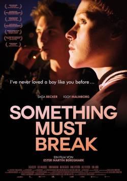 """Poster zum Film: Deutscher Kinostart von """"Something Must Break"""" ist am 26. März 2015"""