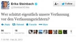 """Die CDU-Abgeordnete Erika Steinbach fragte bereits am 26. Februar auf Twitter: """"Wer schützt eigentlich unsere Verfassung vor den Verfassungsrichtern?"""""""