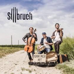 """Das neue Album """"Nimm mich mit"""" von Stilbruch ist am 2. September 2016 erschienen"""