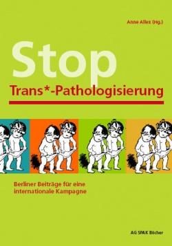 Das Buch informiert über die Analysen der Trans*-Bewegung und ihre Aktionen