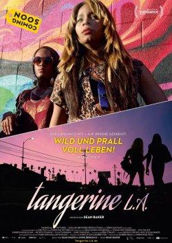 """Poster zum Film: """"Tangerine L.A."""" l�uft ab 7. Juli 2016 in deutschen Kinos"""