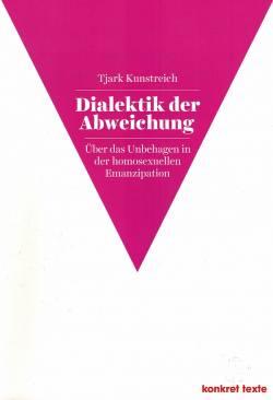 """Schlichtes Cover mit rosa Winkel: """"Dialektik der Abweichung"""" ist als 67. Band der Reihe """"Konkret Texte"""" erschienen"""