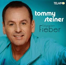 """Tommy Steiners neues Album """"Folge dem Fieber"""" ist auch als Premium Edition (2CDs) und als Download erhältlic"""