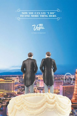 """Now you can say 'I do' to one more thing here"": Mit diesem Plakat hat die Las Vegas Convention and Visitors Authority (LVCVA) schnell auf die Ehe-Öffnung in Nevada reagiert"