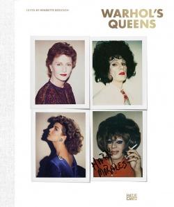 """Ein Bildband, der die Zusammenhänge zwischen Mythos und Identität auslotet: """"Warhol's Queens"""""""