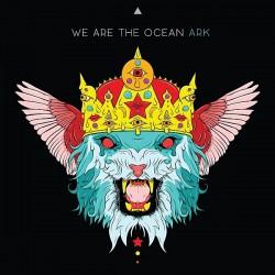 """Das neue Album """"Ark"""" der britischen Rockband We Are the Ocean ist am 15. Mai 2015 erschienen"""