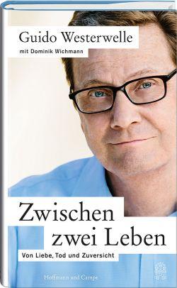 """Westerwelles Buch """"Zwischen zwei Leben"""" ist seit Samstag im Buchhandel erhältlich"""