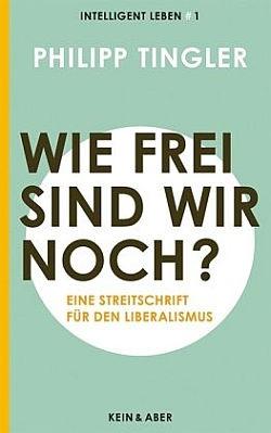 Tinglers Streitschrift ist im Schweizer Verlag Kein & Aber erschienen