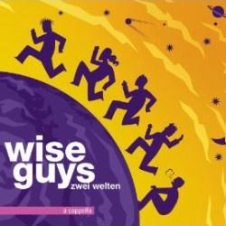 Das inzwischen elfte Studio-Album der Wise Guys erscheint am 25. Mai 2012