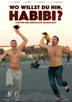 """Poster zum Film: """"Wo willst du hin, Habibi?"""" startet am 10. M�rz 2016 im Verleih von Pro-Fun in den deutschen Kinos"""