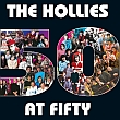 The Hollies: '50 At Fifty'